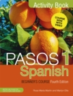 Pasos 1 Spanish Beginner's Course (Fourth Edition) : Activity book - Book