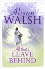 All That I Leave Behind - eBook