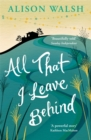 All That I Leave Behind - Book