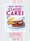Great British Bake Off - Bake it Better (No.1): Classic Cakes - Book