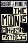 The Moon is a Harsh Mistress - Book
