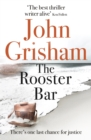 The Rooster Bar : The New York Times and Sunday Times Number One Bestseller - Book
