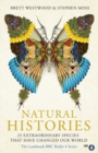 Natural Histories : 25 Extraordinary Species That Have Changed our World - eBook