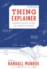 Thing Explainer : Complicated Stuff in Simple Words - eBook