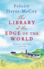 The Library at the Edge of the World : A feel-good Finfarran novel - Book