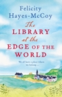 The Library at the Edge of the World : 'A charming and heartwarming story' Jenny Colgan - eBook