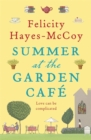 Summer at the Garden Cafe : A feel-good Finfarran novel - Book