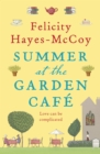 Summer at the Garden Cafe : A feel-good story about the power of friendship and of books - eBook