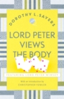 Lord Peter Views the Body : Lord Peter Wimsey Book 5 - Book