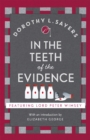 In the Teeth of the Evidence : Lord Peter Wimsey Book 14 - Book