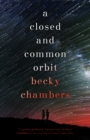 A Closed and Common Orbit : Wayfarers 2 - eBook