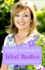 What Matters : Reflections on Important Things in Life - eBook