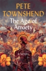 The Age of Anxiety : A Novel - The Times Bestseller - Book