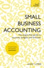 Small Business Accounting : The jargon-free guide to accounts, budgets and forecasts - eBook