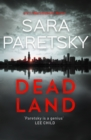 Dead Land : V.I. Warshawski 20 - eBook