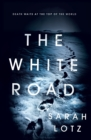 The White Road - eBook