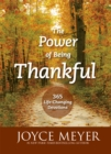 The Power of Being Thankful : 365 Life Changing Devotions - Book