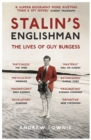 Stalin's Englishman: The Lives of Guy Burgess - Book