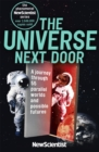 The Universe Next Door : A Journey Through 55 Parallel Worlds and Possible Futures - Book