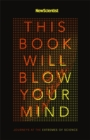 This Book Will Blow Your Mind - Book