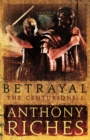 Betrayal: The Centurions I - eBook