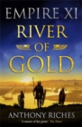 River of Gold: Empire XI - Book