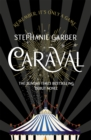 Caraval: the mesmerising Sunday Times bestseller : The mesmerising Sunday Times bestseller - Book