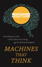 Machines that Think : Everything you need to know about the coming age of artificial intelligence - Book