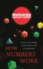 How Numbers Work : Discover the strange and beautiful world of mathematics - eBook