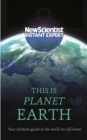 This is Planet Earth : Your ultimate guide to the world we call home - eBook