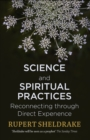 Science and Spiritual Practices : Reconnecting through direct experience - eBook