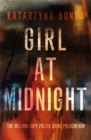 Girl at Midnight : the bestselling Polish crime sensation - Book