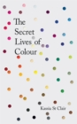 The Secret Lives of Colour - Book