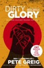 Dirty Glory : Go Where Your Best Prayers Take You (Red Moon Chronicles #2) - Book