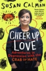Cheer Up Love : Adventures in depression with the Crab of Hate - Book