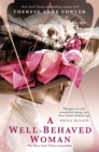 A Well-Behaved Woman : the New York Times bestselling novel of the Gilded Age - Book
