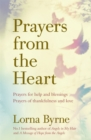 Prayers from the Heart : Prayers for help and blessings, prayers of thankfulness and love - Book