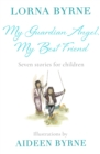My Guardian Angel, My Best Friend : Seven stories for children