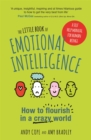 The Little Book of Emotional Intelligence : How to Flourish in a Crazy World - Book