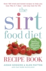 The Sirtfood Diet Recipe Book : THE ORIGINAL OFFICIAL SIRTFOOD DIET RECIPE BOOK TO HELP YOU LOSE 7LBS IN 7 DAYS - Book