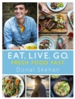 Eat. Live. Go - Fresh Food Fast : Fresh Food Fast - eBook
