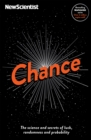 Chance : The science and secrets of luck, randomness and probability - Book