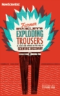 Farmer Buckley's Exploding Trousers : & other events on the way to scientific discovery - eBook