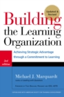 Building the Learning Organization : Mastering the Five Elements for Corporate Learning - eBook
