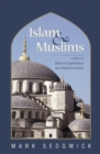 Islam & Muslims : A Guide to Diverse Experience in a Modern World - eBook