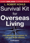 Survival Kit for Overseas Living : For Americans Planning to Live and Work Abroad - eBook