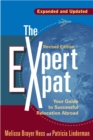 The Expert Expat : Your Guide to Successful Relocation Abroad - eBook