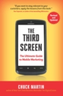 The Third Screen : The Ultimate Guide to Mobile Marketing - eBook