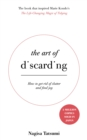 The Art of Discarding : How to get rid of clutter and find joy - Book