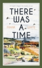 There Was a Time - eBook